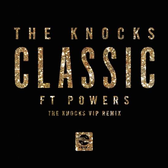 The Knocks CLASSIC [VIP REMIX]