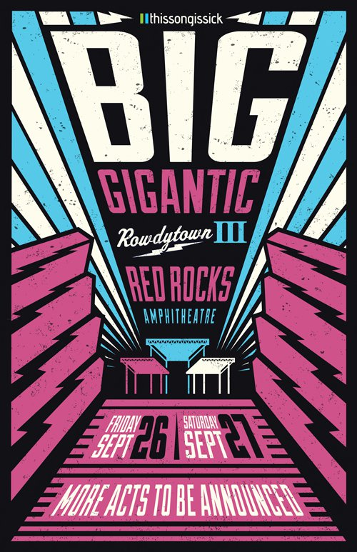 This Song is Sick and Big Gigantic Present 2 NIGHTS of ROWDYTOWN III at Red Rocks Amphitheatre