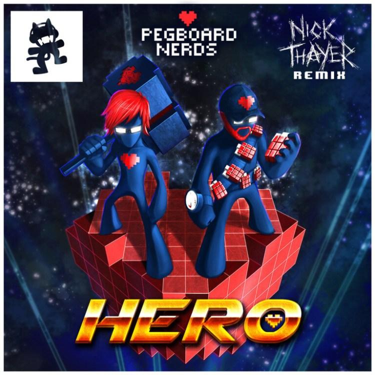 [TSIS PREMIERE] Pegboard Nerds - Hero (Nick Thayer Remix) : Massive Electro / Dubstep Remix [Free Download]