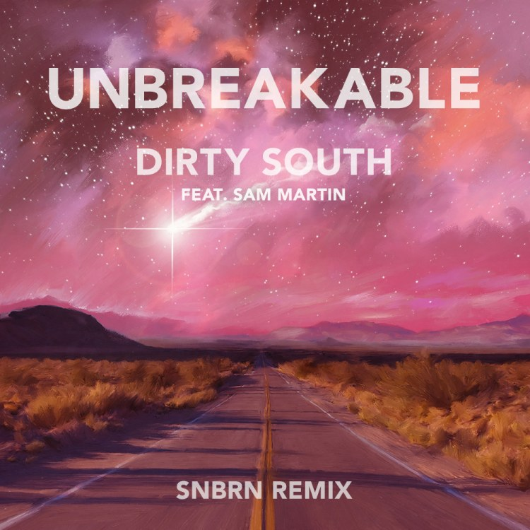 """[TSIS PREMIERE] SNBRN Delivers A Summer House Remix Of Dirty South's """"Unbreakable"""""""
