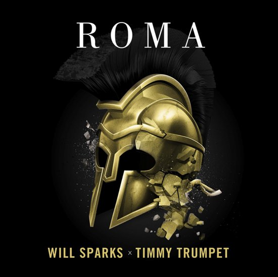 Will Sparks & Timmy Trumpet - ROMA (Original Mix) : Electro House [FREE DOWNLOAD]
