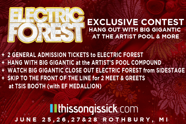 Win Tickets to Sold Out Electric Forest Music Festival & The ThisSongIsSick Artist Meet & Greet Schedule