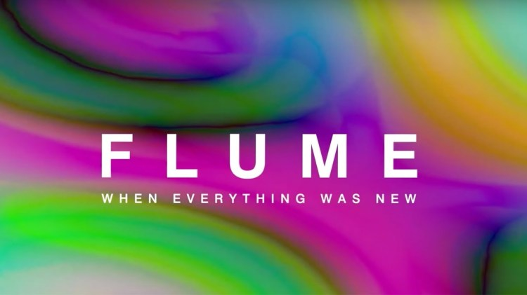 flume when everything was new documentary free