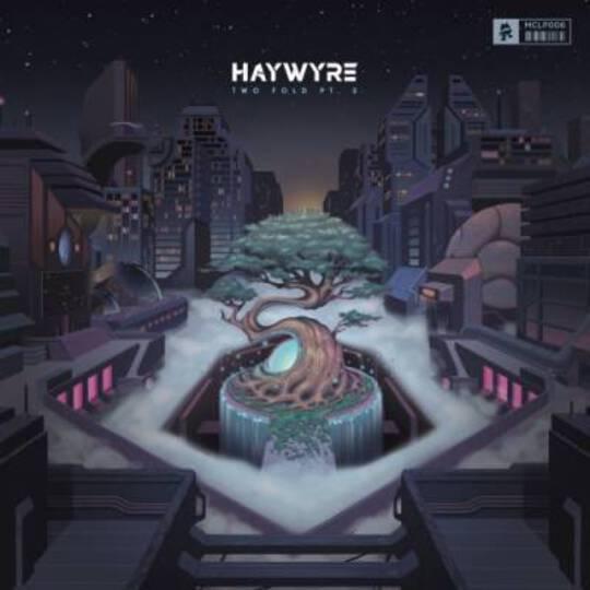 Haywyre - Two Fold Pt 2