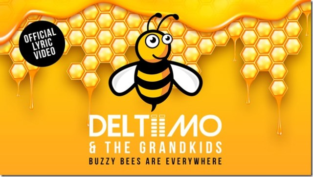 Deltiimo _ The Grandkids Buzzy Bees Are Everywhere - You Tube Cover For (Official Lyric Video )