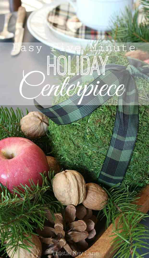 Easy five minute holiday centerpiece.