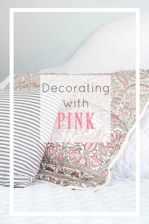 I love decorating with pink accents!