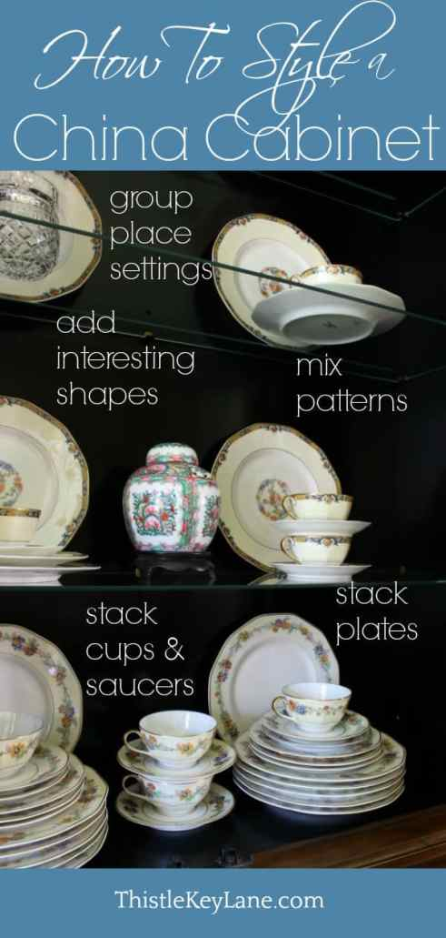 How to style a china cabinet - Thistle Key Lane #chinacabinet #chinastorage #howtostyleachinacabinet