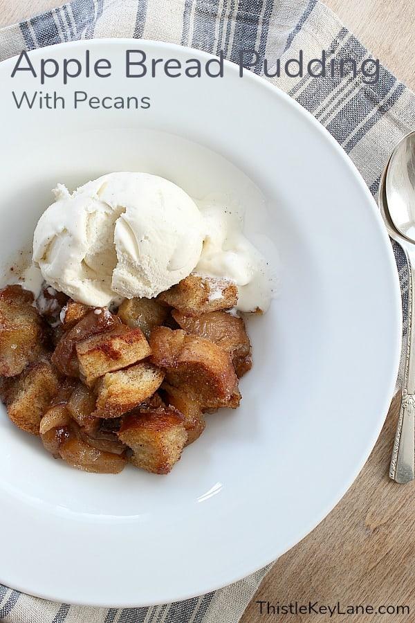 Apple Pecan Bread Pudding served with vanilla ice cream.