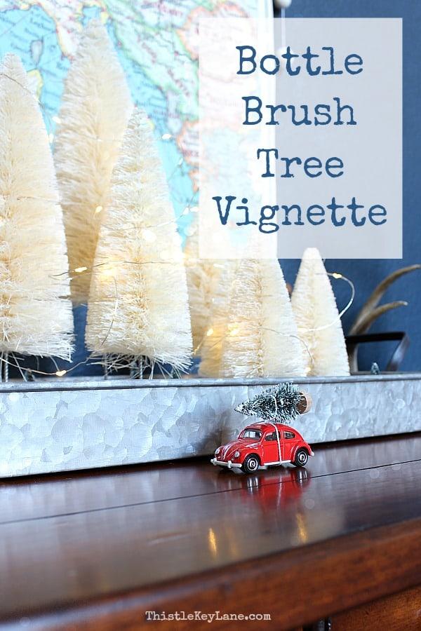 Simple Bottle Brush Christmas Tree Vignette