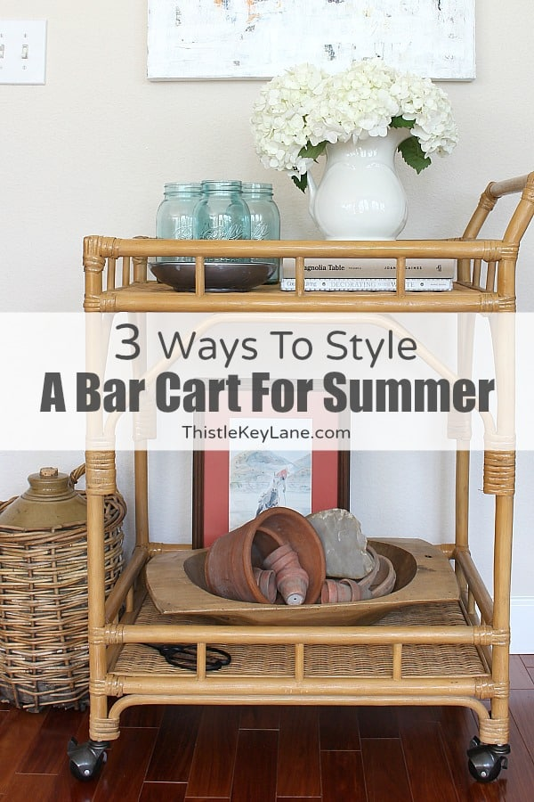 Styling A Bar Cart Three Ways