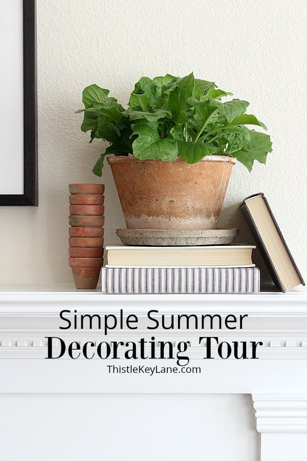 Simple Summer Home Decorating Tour