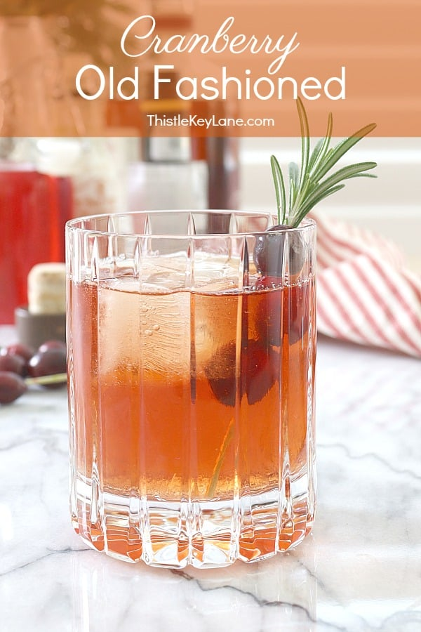 Cranberry Old Fashioned Cocktail Recipe Pin.