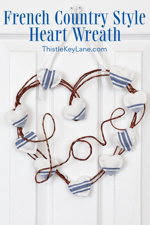 DIY French Country Style Heart Wreath