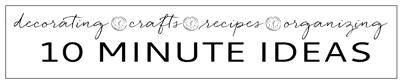 10-Minute-Ideas - Full- size_edited-1