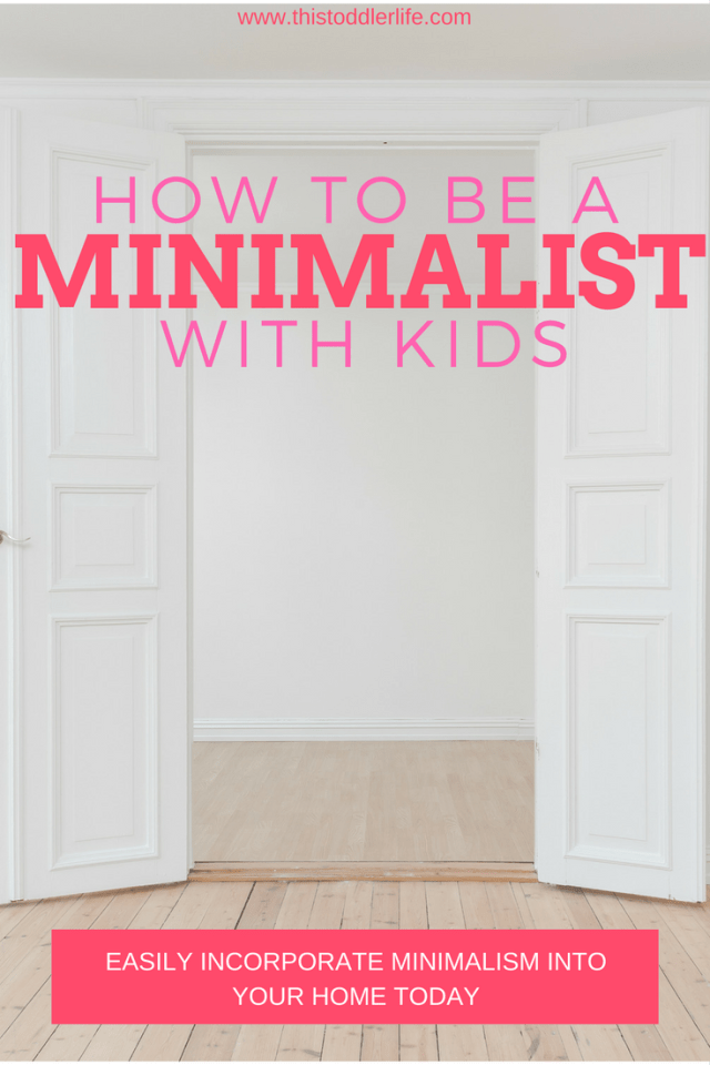 How to be a minimalist with kids