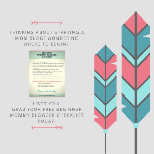 Beginner Mommy Blogger Checklist