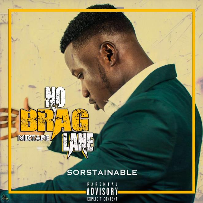 Sorstainable - No Brag Lane