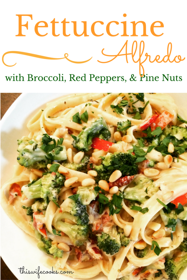 Fettuccine Alfredo with Broccoli, Red Peppers, and Pine Nuts | thiswifecooks.com