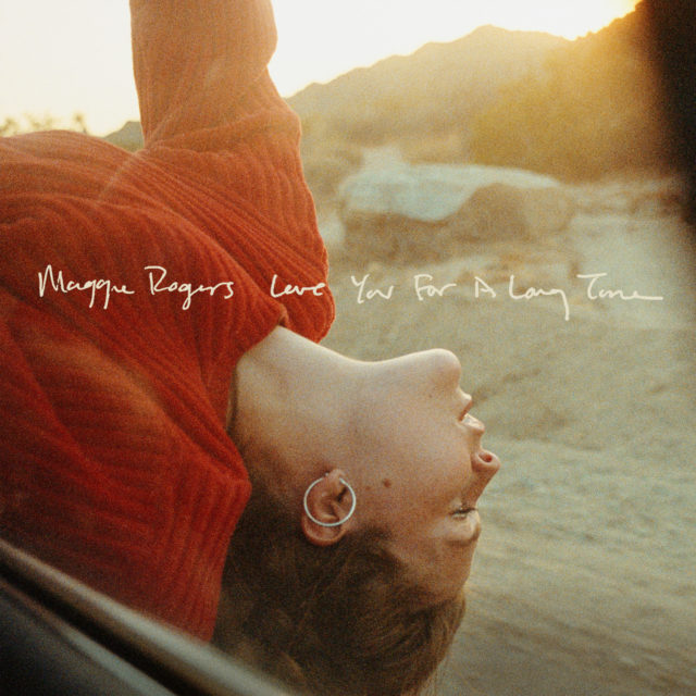 Maggie Rogers: Love You For A Long Time