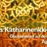Aktuell im TV: Das Katharinenkloster