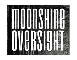 Moonshine Oversight