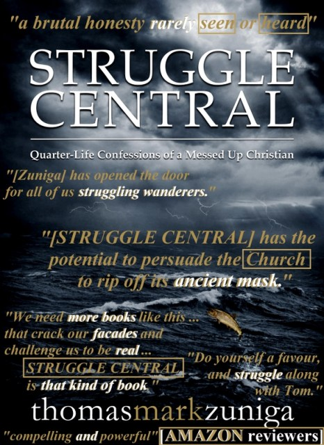 """Struggle Central"" by Thomas Mark Zuniga reviews"