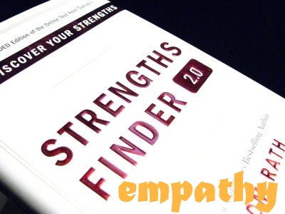 "Empathy: ""Strengths Finder"""