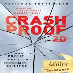 Book Review: Crash Proof 2.0 by Peter Schiff @peterschiff