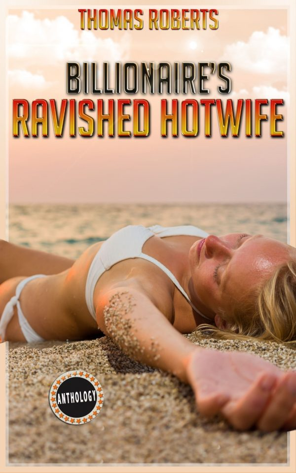 Ravished Hotwife