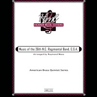 Arr. Mase, Raymond - Music of the 26th N.C. Regimental Band, C.S.A