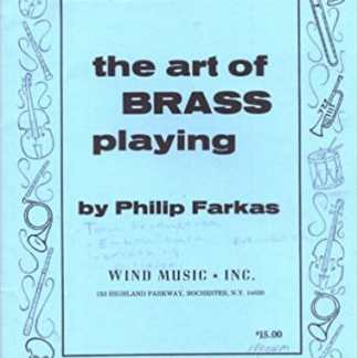 Farkas, Philip -- The Art of Brass Playing