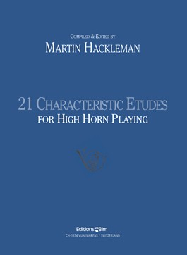 Hackleman, Martin - 21 Characteristic Etudes for High Horn Playing