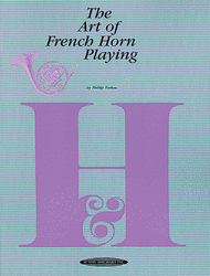 Farkas, Phillip - The Art of French Horn Playing
