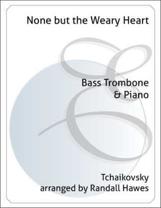 None But the Weary Heart - Tchaikovsky
