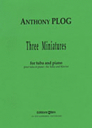 Plog, 3 Miniatures for Tuba - Piano Reduction