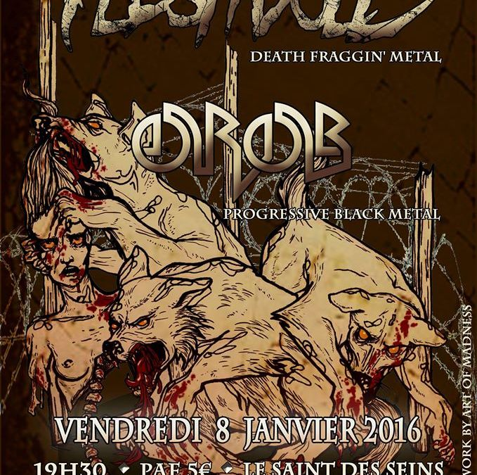 Incoming: Fleshdoll + Orob @ Le Saint des Seins (Toulouse)