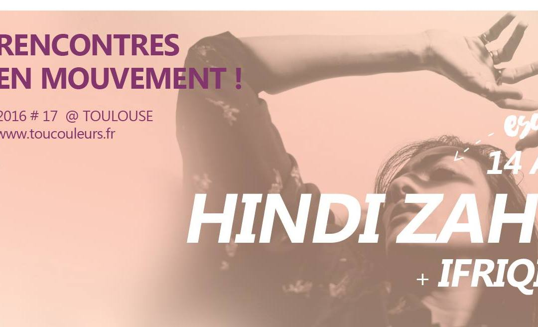 Incoming : Hindi Zahra @ Le Metronum (Toulouse)