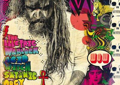 Critique d'album: Rob Zombie – The Electric Warlock Acid Witch Satanic Orgy Celebration Dispenser