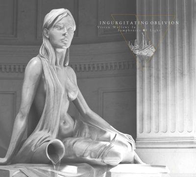 Ingurgitating Oblivion – Vision Wallows In Symphonies Of Light Album