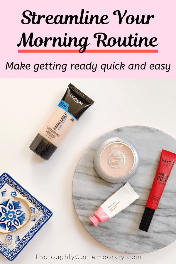 Make getting ready quick and easy