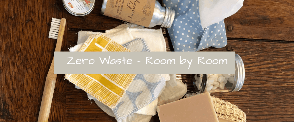 Zero Waste room by room