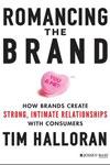 "Tim Halloran, ""Romancing The Brand"""