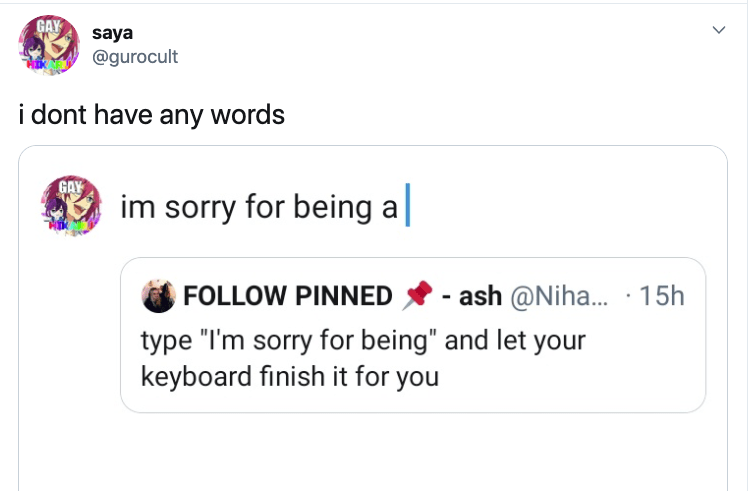 People Are Using Autocomplete To Apologize And The Results Are Kinda Freaky (27 Tweets)