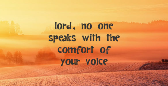 Lord, Communicate with Energy, Consolation & Readability