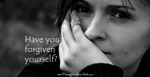 #Devotional: Have you Forgiven Yourself?