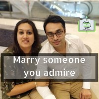 Marry someone you admire