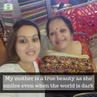 My mother is a true beauty as she smiles even when the world is dark