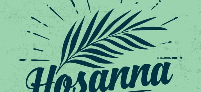 Palm branch with Hosanna written below it