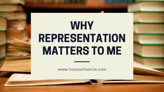 Why Representation Matters to Me